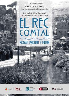 Exposició 'El Rec Comtal. Passat, present i futur'