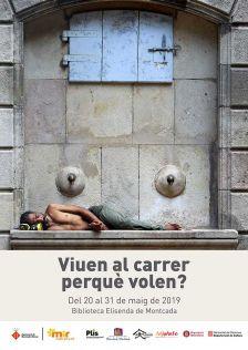 Viuen al carrer perquè volen?